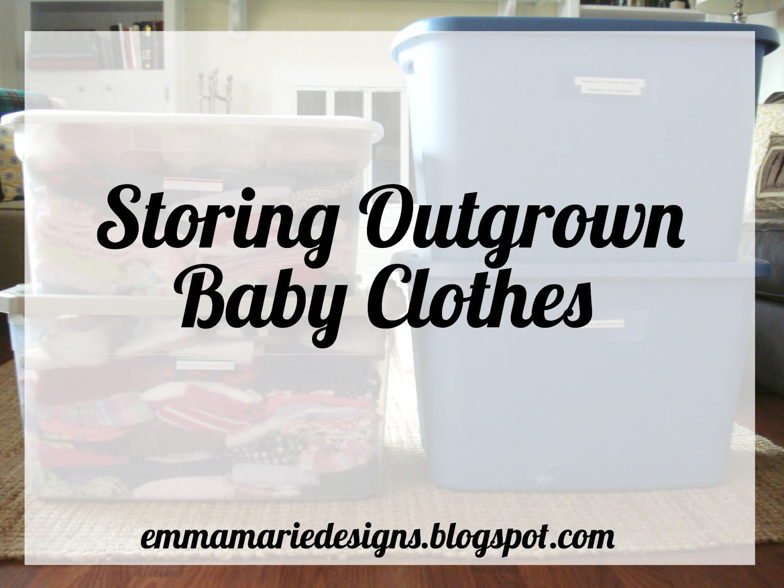 Storing Outgrown Baby Clothes Emma Marie Designs