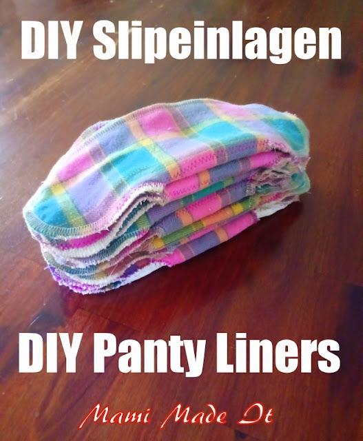 DIY Slipeinlagen - DIY Panty Liners