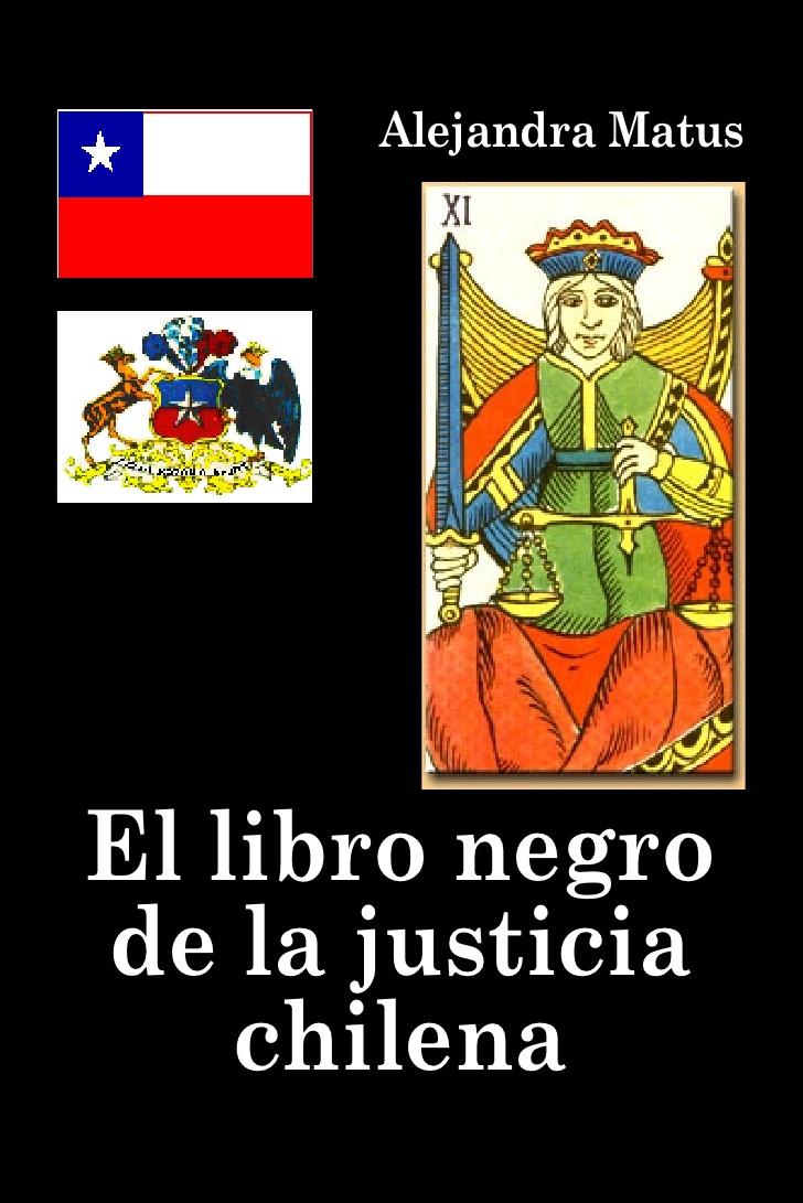 El libro negro de la justicia chilena – Alejandra Matus