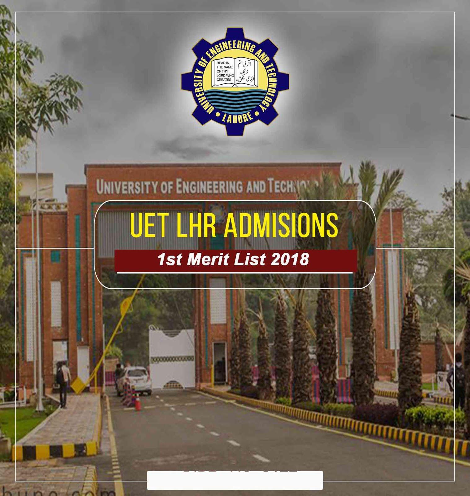 UET 1st Merit List 2018