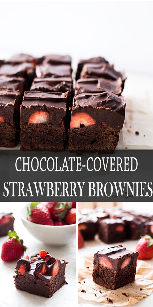 CHOCOLATE-COVERED STRAWBERRY BROWNIES #Chocolate #Covered #Strawberry #Brownies #Chocorecipe #Bestchoco #Dessert #Cake