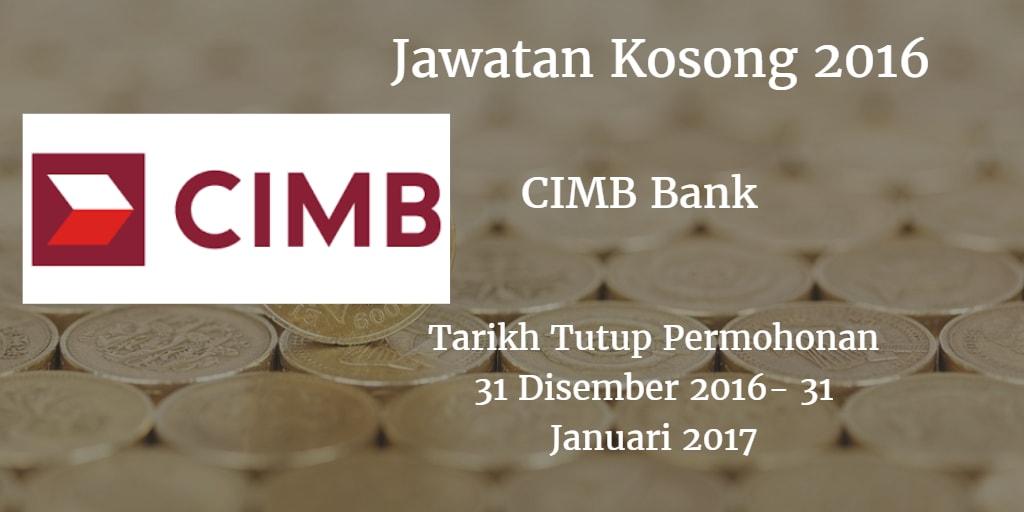 Jawatan Kosong CIMB Bank 31 Disember - 31 Januari 2017