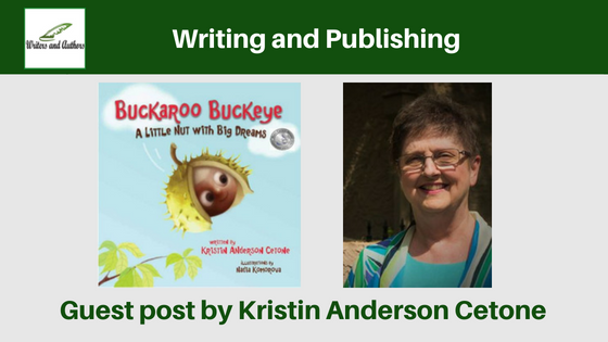 Writing and Publishing, Guest post by Kristin Anderson Cetone