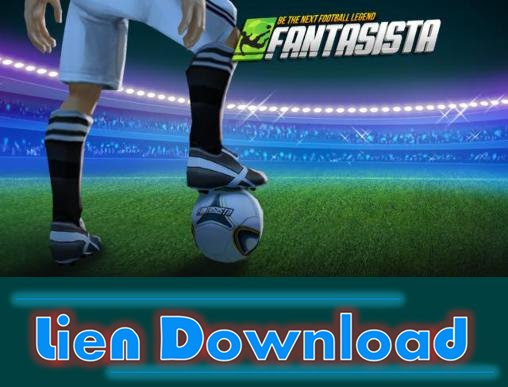 [Android Apk] Fantasista - Be The Next Football Legend Apk Free Download