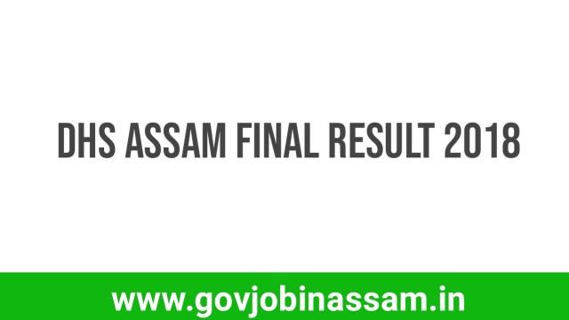 DHS Assam Final Result 2018