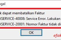 e-Faktur Error ETAXSERVICE-20001 dan ETAXSERVICE-40008 Saat Pembatalan Faktur Pajak