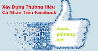 thuong hieu ca nhan, facebook, kiem tien online