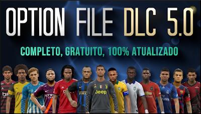 PES 2019 PS4 Option File PESVicioBR DLC 5.0 Season 2018/2019