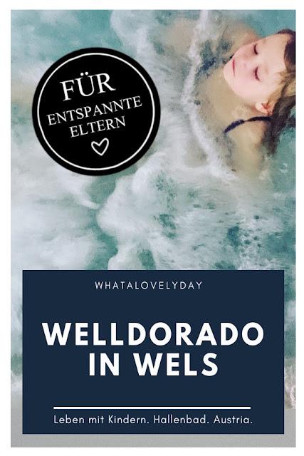 Leben mit Kindern // Hallenbad //Oberöserreich // Welldorado // Wels // Kinder //whatalovelyday