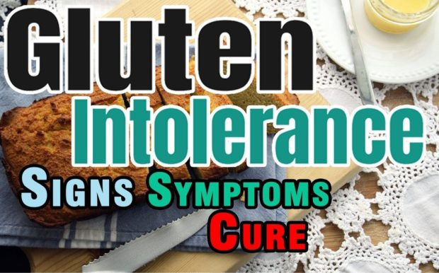 What is Gluten Intolerance? Signs Symptoms and Living With Gluten Intolerance