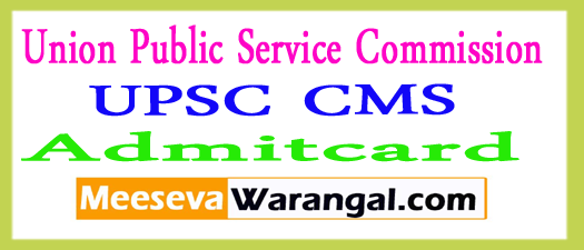 UPSC CMS Admit Card 2017 Download