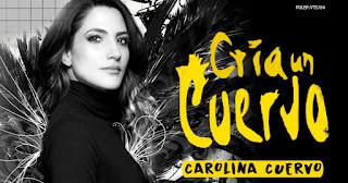 CRÍA UN CUERVO por Carolina Cuervo