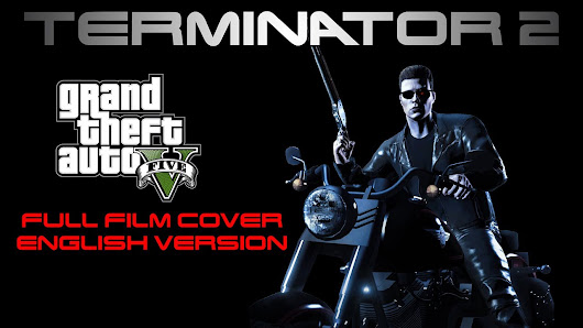 Fan Recreates 'Terminator 2: Judgment Day' In 'Grand Theft Auto' [GabeMODE]