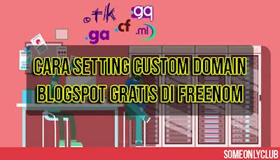Cara Setting Custom Domain Blogspot Gratis
