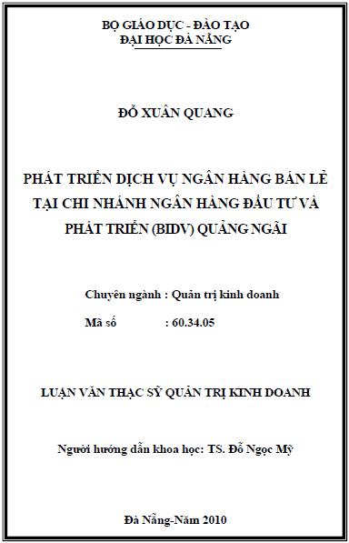 Phát triển dịch vụ ngân hàng bán lẻ tại chi nhánh ngân hàng đầu tư và phát triển (BIDV) Quảng Ngãi