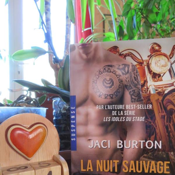 Wild riders, tome 4 : La nuit sauvage de Jaci Burton