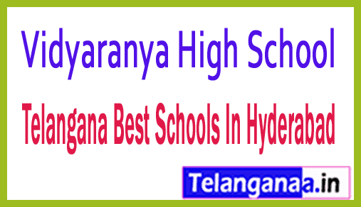 Vidyaranya High School Hyderabad Telangana Best Schools In Hyderabad Telangana