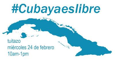 Este 24 de febrero, Tuitazo #Cubayaeslibre