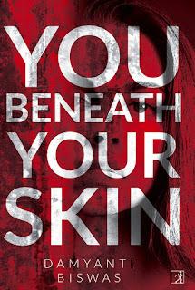 Damyanti Biswas #YouBeneathYourSkin Debut Author Spotlight