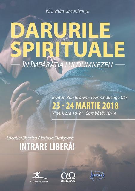 """Conferința """"Darurile spirituale în Împărăția lui Dumnezeu"""" la Timisoara"""