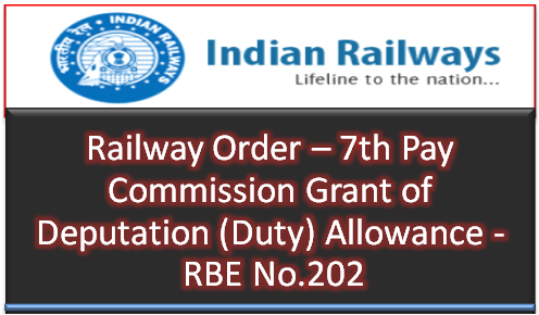 th-pay-commission-grant-of-deputation-duty-allowance-rbe-no-202-paramnews