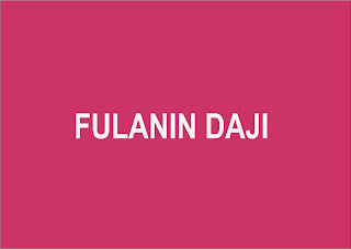 FULANIN DAJI Complete Hausa Romatic Novel