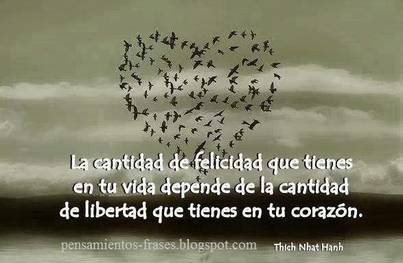 Frases Célebres Libertad En Tu Corazón Thich Nhat Hanh