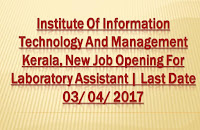 IITM Kerala new Job Opening for Laboratory Assistant