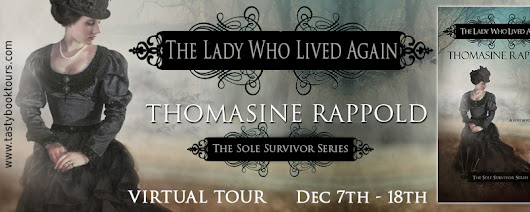 Blog Tour: The Lady Who Lived Again by Thomasine Rappold; Review + Giveaway