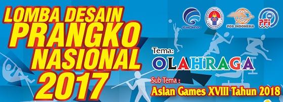 Cek Pemenang Lomba Desain Prangko Nasional Tahun 2017 Tema Olahraga, Sub-Tema Asian Games XVIII Tahun 2018