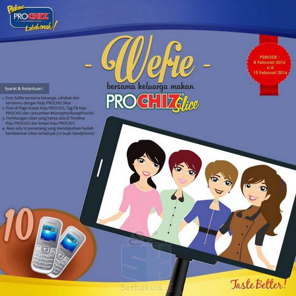 Kontes Wefie Prochiz Slice Berhadiah 10 Handphone