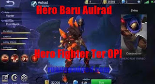 Hero Baru Aulrad : Story dan Tanggal Rilis Server Global Mobile Legends