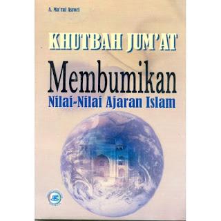 Jual Buku Khotbah Jumat membumikan Nilai Ajaran Islam | Toko Buku Aswaja Banjarmasin