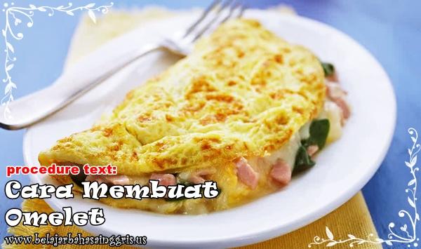 Contoh Procedure Text How To Make Omelet Dan Artinya