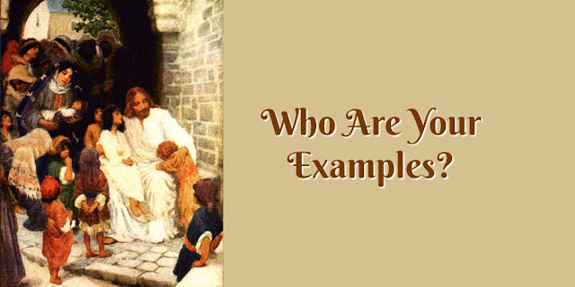 The Benefit of Godly Examples, Especially Christ's - John 13:15