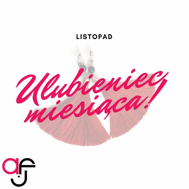 Ulubieniec miesiąca LISTOPAD