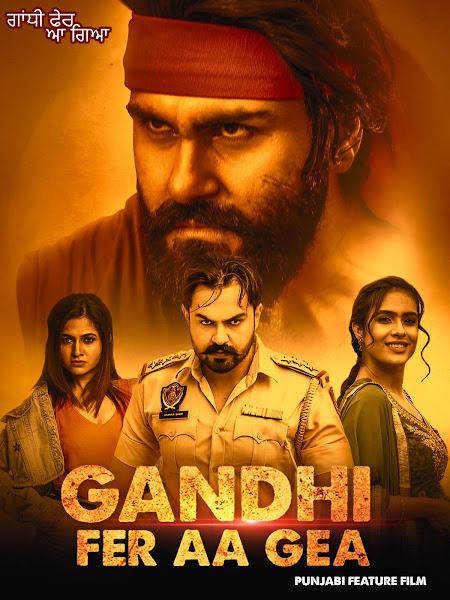 Gandhi Fer Aa Gea (2020) Full Movie Punjabi 720p HDRip ESubs Download