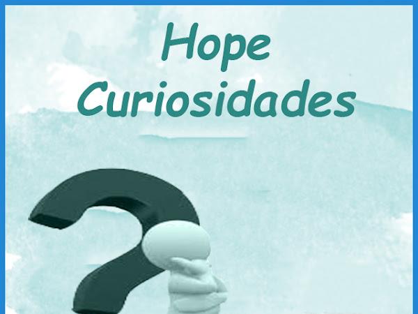 HOPE CURIOSIDADES - Ariel Gomes