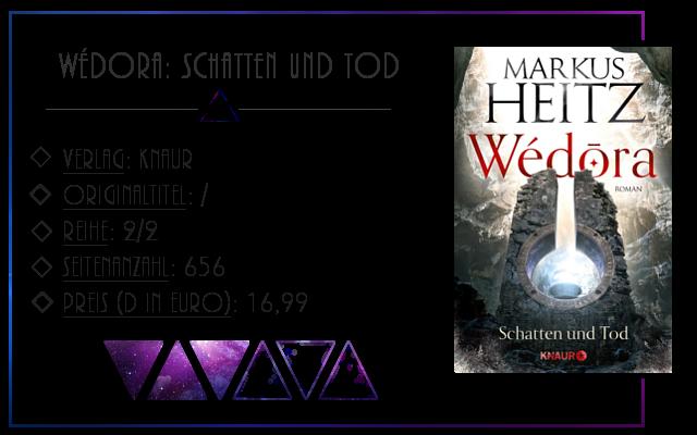[Rezension] Wédora: Schatten und Tod - Markus Heitz