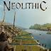 Neolithic, um jogo de estratégia inspirado no Age of Empires e Civilization, virá para o Linux