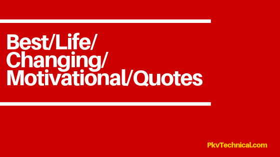 The Best Motivational Thoughts Life Changing Quotes Hindi Pkvtechnical