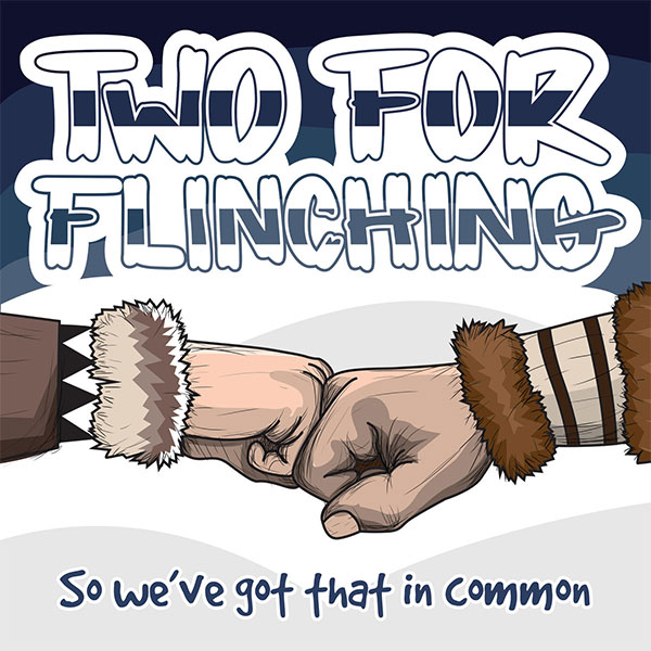 """Two For Flinching stream new EP """"So We've Got That In Common"""""""