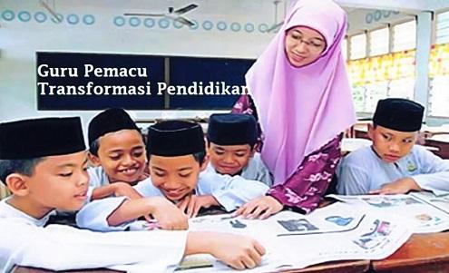 definisi dan huraian Guru Pemacu Transformasi Pendidikan