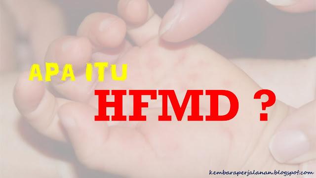 Apa itu HFMD