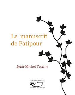 Le manuscrit de Fatipour de Jean-Michel Touche