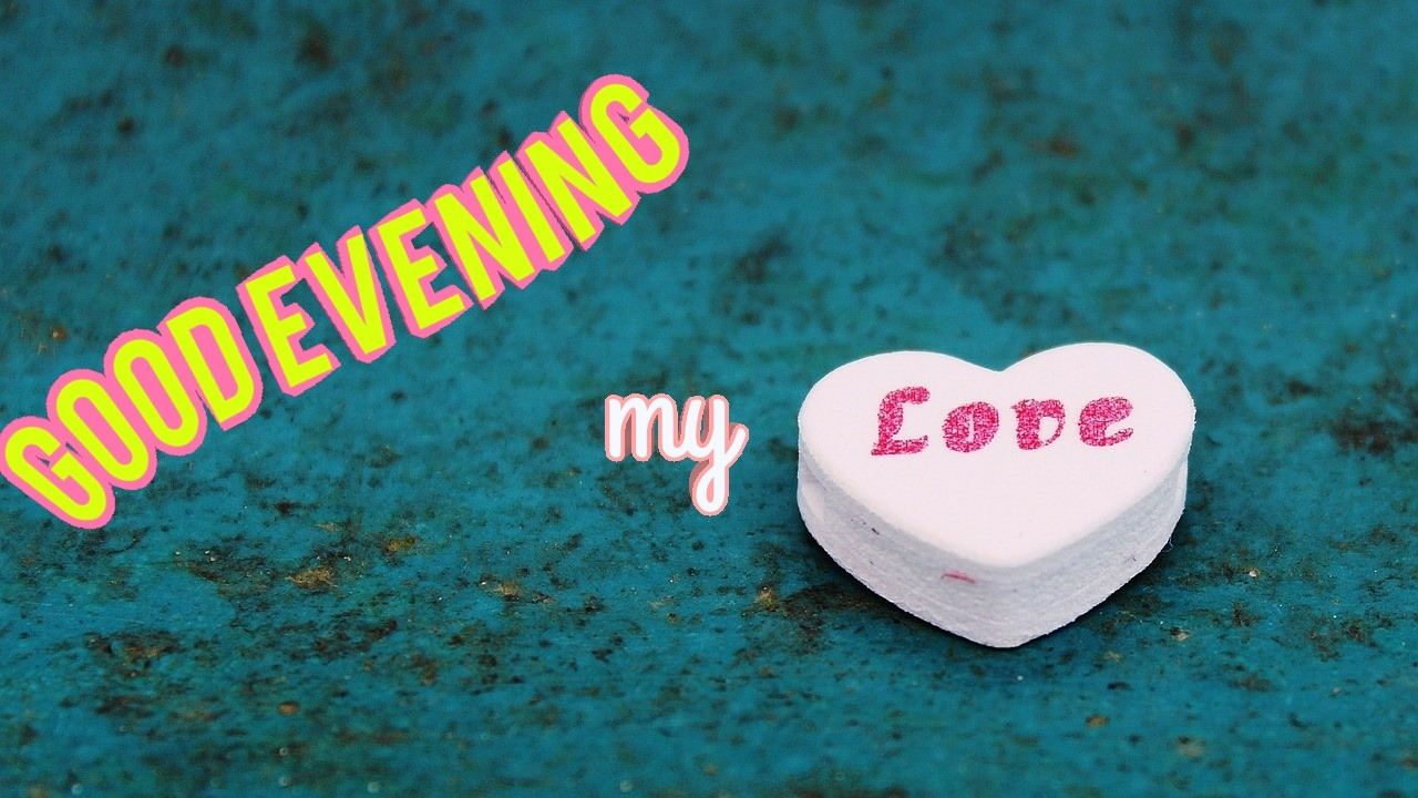 Image of good evening my love with sugar candy heart
