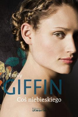 """""""Coś niebieskiego"""" – Emily Giffin"""