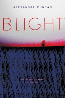 Blight, by Alexandra Duncan book cover