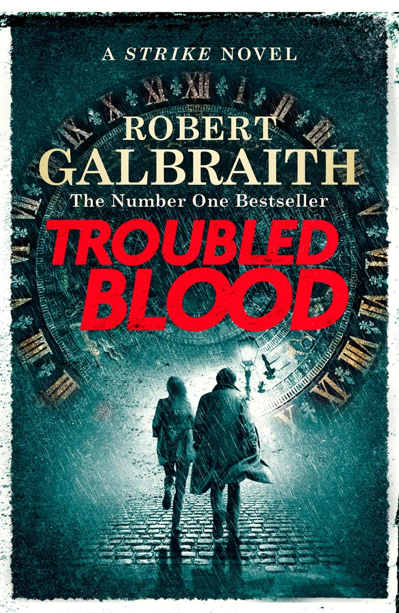Troubled Blood by Robert Galbraith (UK Edition)