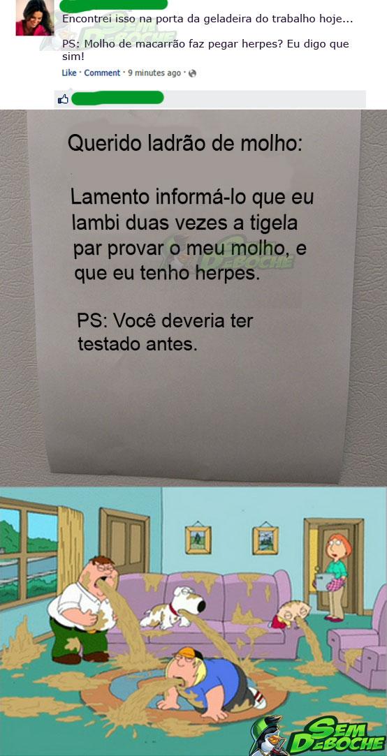 AVISO AO LADRÃO DE MOLHO